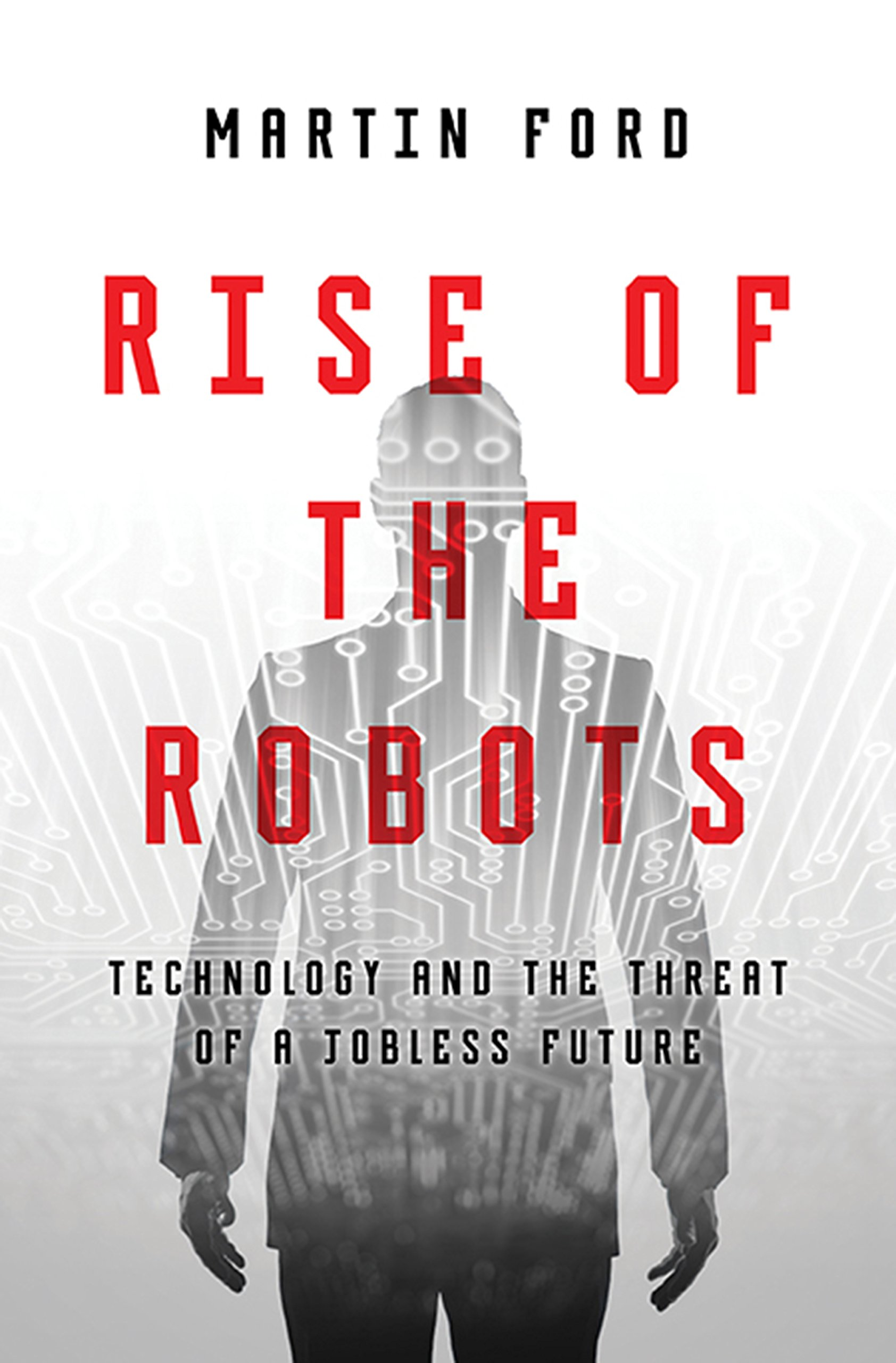 Martin Ford's Rise of the Robots